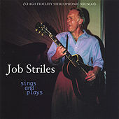 Sings And Plays by Job Striles