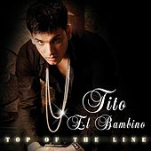 Top Of The Line de Tito El Bambino