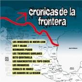 Cronicas De La Frontera by Various Artists