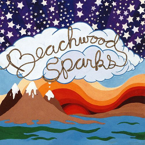 Beachwood Sparks by Beachwood Sparks