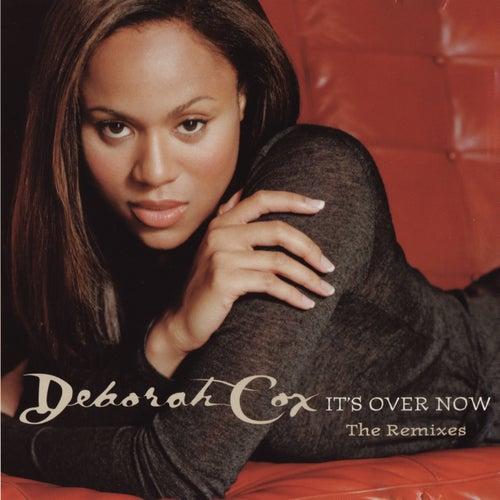 It's Over Now - Remixes by Deborah Cox