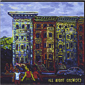 All Night Chemists by All Night Chemists
