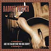 Are You Ready For The Big Show? by Radney Foster