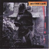 Brother Cane by Brother Cane