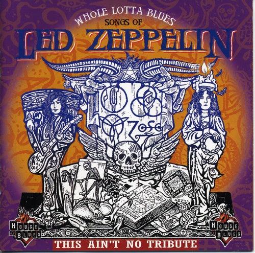 Whole Lotta Blues: Songs of Led Zeppelin by Walter
