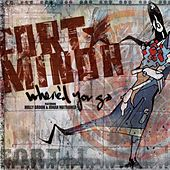 Where'd You Go by Fort Minor