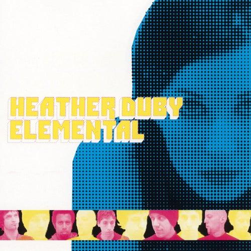 Heather Duby & Elemental by Heather Duby