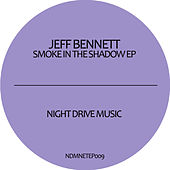 Smoke in the Shadow EP by Jeff Bennett