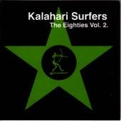 The Eighties Vol. 2 by Kalahari Surfers