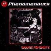 Rockets And Robots by The Phenomenauts