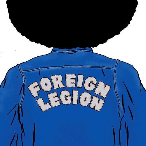Let Me Tell You Something by Foreign Legion