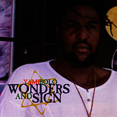 Wonders & Sign by Yami Bolo