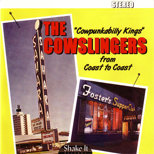 Coast to Coast by The Cowslingers