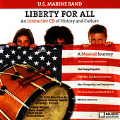 Liberty For All by United States Marine Band