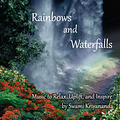 Rainbows And Waterfalls by Donald Walters