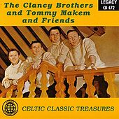 The Clancy Brothers / Tommy Makem And Friends - Celtic Classic Treasures by Various Artists