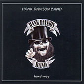 Hard Way by Hank Davison & Friends