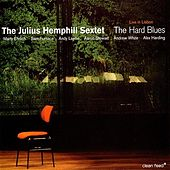 The Hard Blues : Live In Lisbon von Julius Hemphill