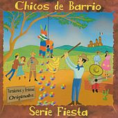 Serie Fiesta de Chicos De Barrio