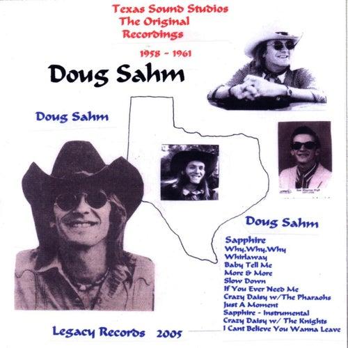 The Original Recordings 1958 - 1961 by Doug Sahm
