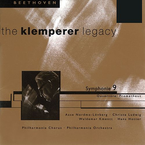 The Klemperer Legacy: Beethoven Symphony 9 & Overture Prometheus by Philharmonia Orchestra