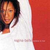 Believe In Me by Regina Belle