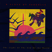 Light At The End Of The World von A Flock of Seagulls