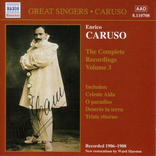 The Complete Recordings Vol 3 by Enrico Caruso