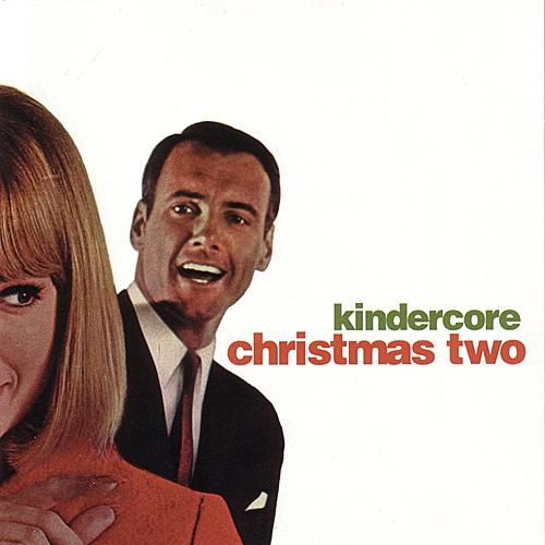 Kindercore Christmas Two by Various Artists