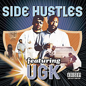 Side Hustles Featuring UGK by Various Artists