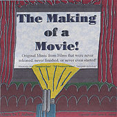 The Making of A Movie de Various Artists