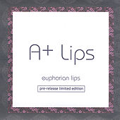 Euphorian Lips [pre-release limited edition] by A