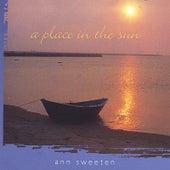 A Place in the Sun by Ann Sweeten