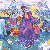 Strange & Beautiful by Anny