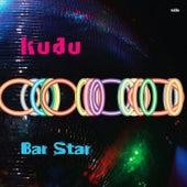 Bar Star EP by Kudu