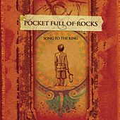 Song To The King [Plus Bonus Track] by Pocket Full Of Rocks