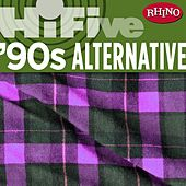 Rhino Hi-Five: '90s Alternative de Various Artists