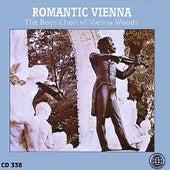 Romantic Vienna von Boys Choir of Vienna Woods