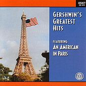 Gershwin's Greatest Hits Featuring An American In Paris von Various Artists