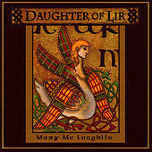 Daughter of Lir by Mary McLaughlin