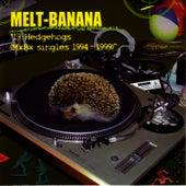 13 Hedgehogs (MxBx Singles 1994-1999) fra Melt-Banana