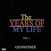 The Years Of My Life Vol.1 de Gennessee
