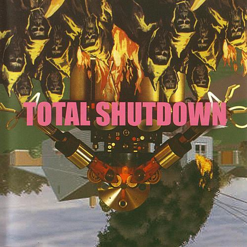 Total Shutdown by Total Shutdown