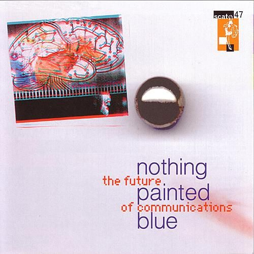 Future of Communications by Nothing Painted Blue