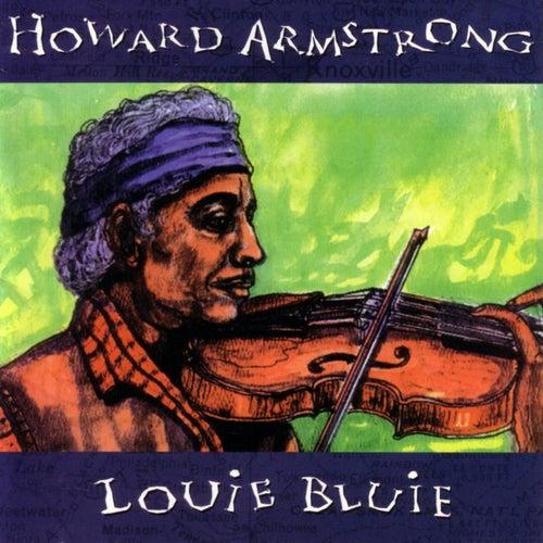 Louie Bluie by Howard Armstrong