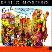 Eres Tú - Adoración Viva 1 by Danilo Montero