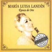 Época De Oro by Maria Luisa Landin