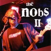 The Nobs II de The Nobs