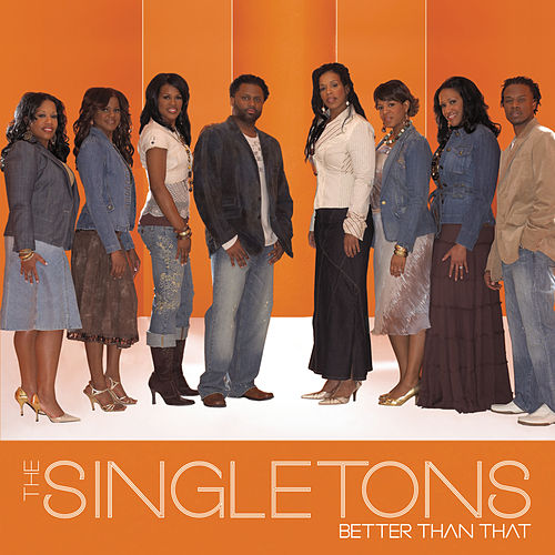 Better Than That by The Singletons