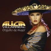 Orgullo De Mujer de Alicia Villarreal